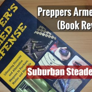 Prepper's Armed Defense (Book Review)