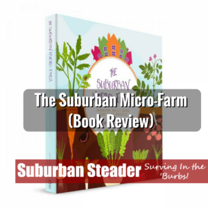 Suburban Micro-Farm (Book Review)