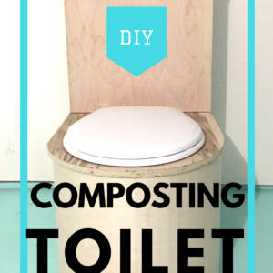 How to Make Your Own Composting Toilet