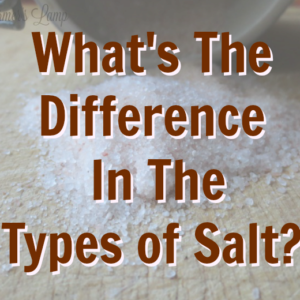 What's The Difference in The Types of Salt?