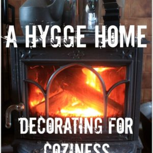 A Hygge Home – Decorating for Coziness