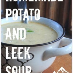 Homemade Potato and Leek Soup