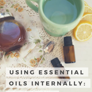 Internal Use of Essential Oils: Is it safe?
