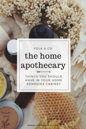 Things you need in your Home Apothecary - Homestead Bloggers Network