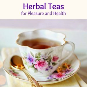 Learn to Create Your Own Loose Leaf Tea Blends for Taste and Health!