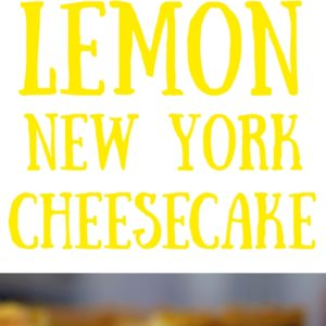 Show Stopping Gluten Free Lemon New York Style Baked Cheesecake with Sponge Base