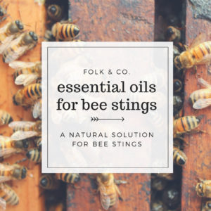Six Essential Oils for Bee Stings