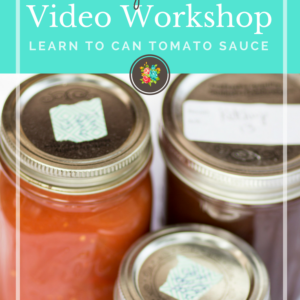 Canning Tomatoes Video Workshop