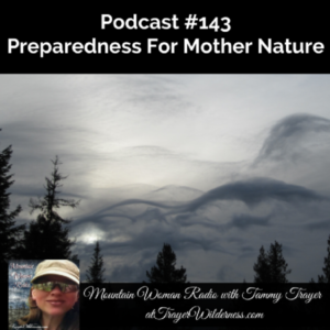 Podcast #143: Preparedness For Mother Nature