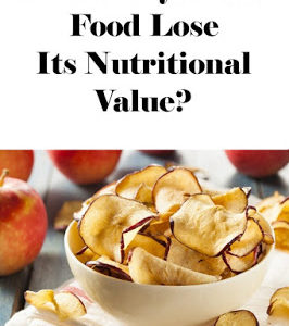 Does Dehydrated Food Lose Its Nutritional Value?