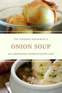 Onion Soup – A Recipe from the 1800's