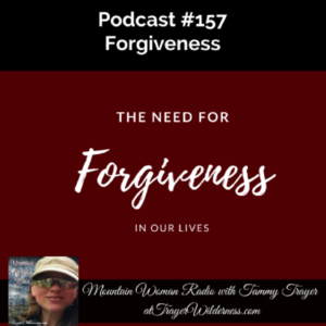 Podcast #157: The Need For Forgiveness