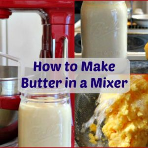 How to Make Butter in a Mixer