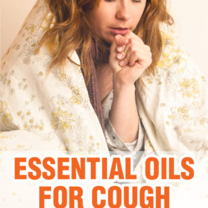 Beat The Winter Coughs With Essential Oils