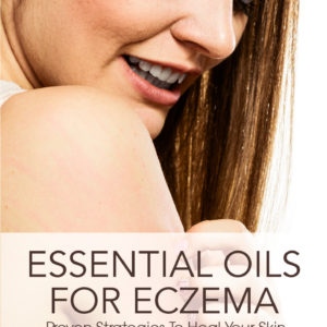 Using Essential Oils To Help Flare Ups From Eczema