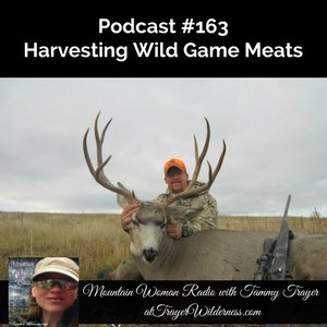 Podcast #163: Harvesting Wild Game Meats