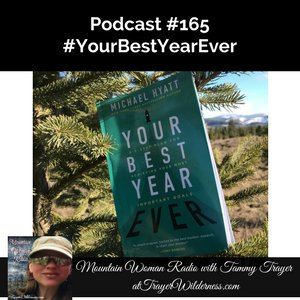 Podcast #165: #YourBestYearEver