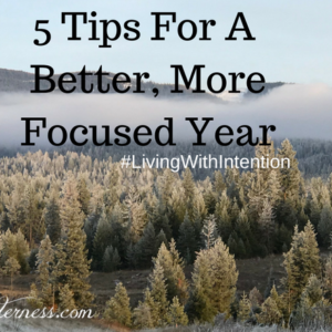5 Tips For A Better, More Focused Year