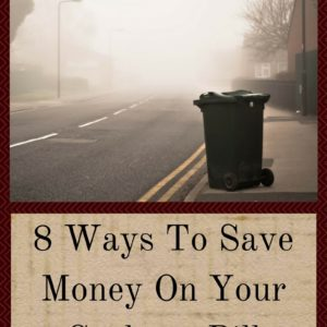 8 Ways To Save Money on Your Garbage Bill