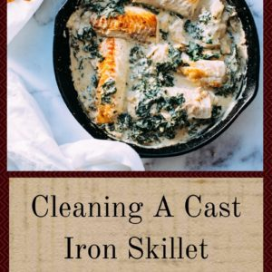 Cleaning A Cast Iron Skillet Is Astoundingly Quick and Easy