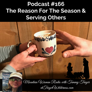Podcast #166: The Reason For The Season & Serving Other's