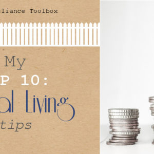 My Top 10: Frugal Living Tips