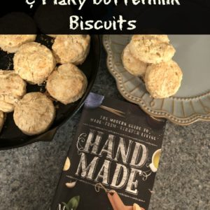 """Handmade"" Book Review & Flaky Buttermilk Biscuits"