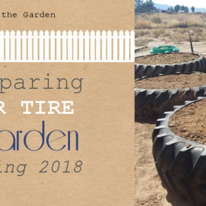Preparing Our Tire Garden