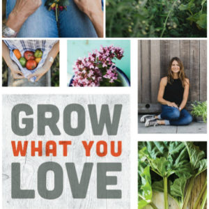A Book Review: Grow What You Love