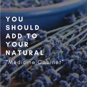 "7 TOOLS FOR YOUR NATURAL ""MEDICINE CABINET"""