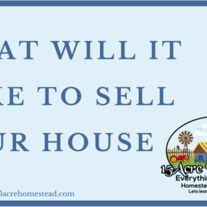 What Will It Take To Sell Your House