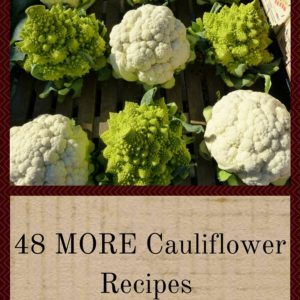 48 MORE Cauliflower Recipes That You'll Want To Eat